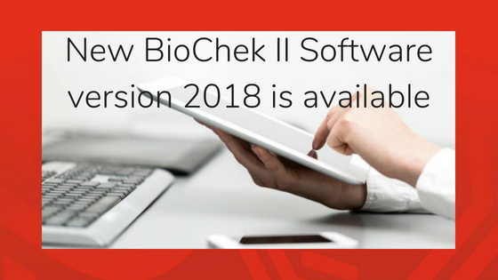 New BioChek II Software version 2018 is available
