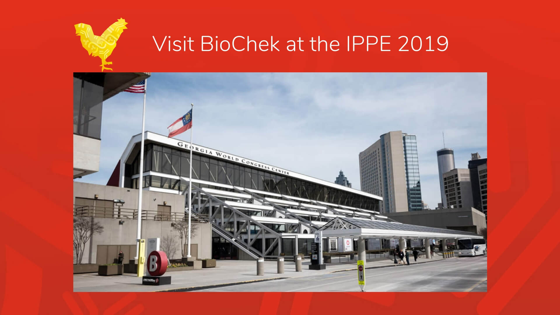 Visit BioChek at the IPPE, February 12th - 14th
